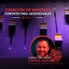 Creación de montajes sonoros para audiovisuales